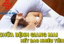chi-phi-chua-benh-giang-mai-het-bao-nhieu-tien